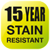 15 Year Stain Resistant