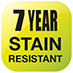 7 Year Stain Resistant